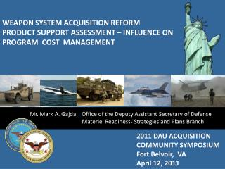 2011 DAU ACQUISITION       COMMUNITY SYMPOSIUM Fort Belvoir,  VA April 12, 2011