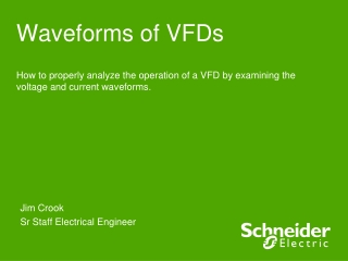 Waveforms of VFDs