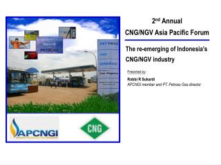 2 nd  Annual CNG/NGV Asia Pacific Forum