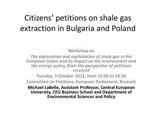 Citizens' petitions on shale gas extraction in Bulgaria and Poland