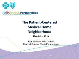 The Patient-Centered  Medical Home  Neighborhood