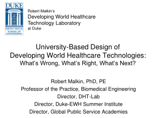 University-Based Design of  Developing World Healthcare Technologies: What's Wrong, What's Right, What's Next?