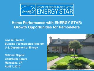 Home Performance with ENERGY STAR: Growth Opportunities for Remodelers