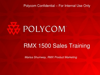 RMX 1500 Sales Training