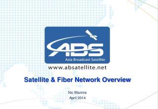 Satellite & Fiber Network Overview