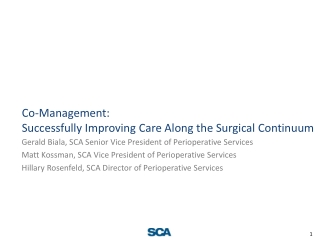 Co-Management: Successfully Improving Care Along the Surgical Continuum