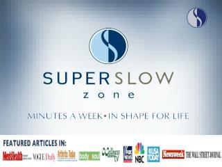 SuperSlow Zone