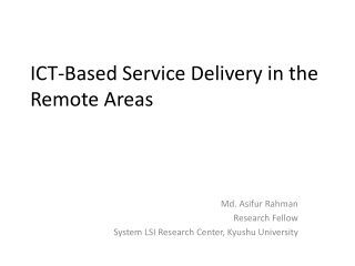 ICT-Based Service Delivery in the Remote Areas