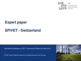 Expert paper SFIVET - Switzerland