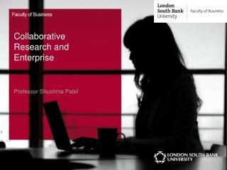 Collaborative Research and Enterprise