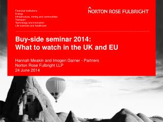 Buy-side seminar 2014: What to watch in the UK and EU