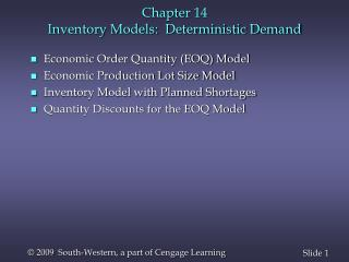 Chapter  14 Inventory Models:  Deterministic Demand