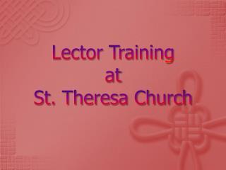 Lector Training  at  St. Theresa Church