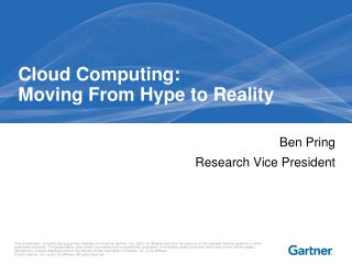 Cloud Computing:   Moving From Hype to Reality