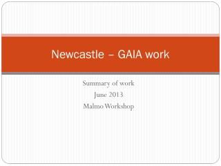 Newcastle � GAIA work