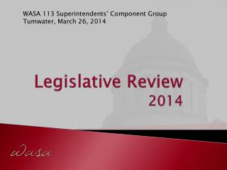 Legislative Review 2014