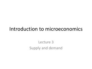 Introduction to microeconomics