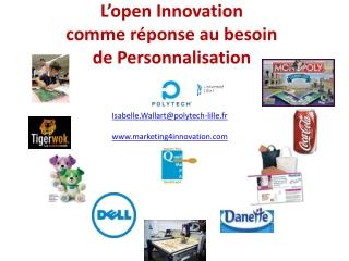 L'open Innovation  comme réponse au besoin  de Personnalisation