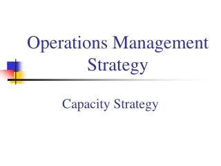 Operations Management Strategy