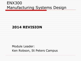 ENX300 Manufacturing Systems Design