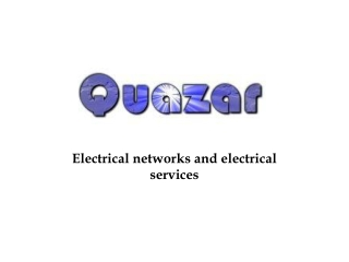 Electrical networks and electrical services