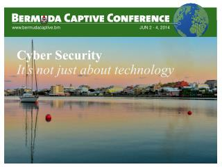 Cyber Security It's not just about technology