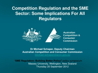 Dr Michael Schaper, Deputy Chairman  Australian Competition and Consumer Commission michael.schaper@accc.gov.au