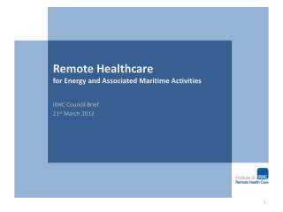 Remote Healthcare  for Energy and Associated Maritime Activities
