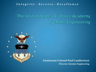 The United States Air Force Academy Systems Engineering