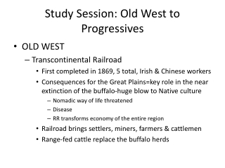 Study Session: Old West to Progressives