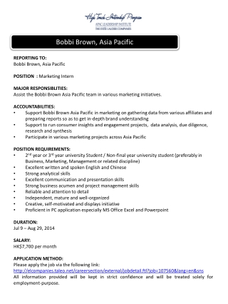 REPORTING TO: Bobbi Brown, Asia Pacific POSITION  :  Marketing Intern  MAJOR RESPONSIBLITIES: