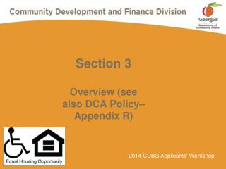 Section 3 Overview (see also DCA Policy� Appendix R)