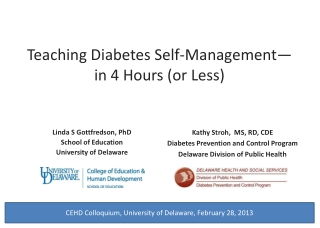 Teaching Diabetes Self-Management�in 4 Hours (or Less)