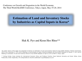 Conference on Growth and Stagnation in the World Economy, The Third World KLEMS Conference, Tokyo, Japan, May 19-20, 20