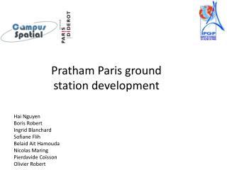 Pratham  Paris  ground  station  development
