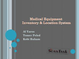 Medical Equipment  Inventory & Location System
