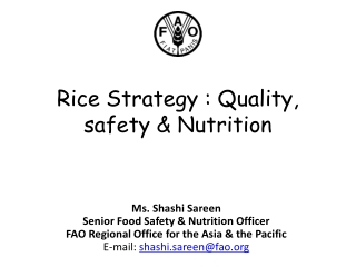 Rice Strategy : Quality, safety & Nutrition
