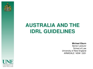AUSTRALIA AND THE IDRL GUIDELINES