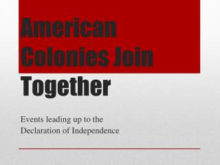 American Colonies Join Together