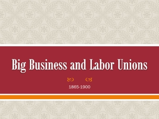Big Business and Labor Unions
