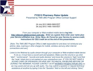 FY2012 Pharmacy Rates Update Presented by TMA UBO Program Office Contract Support