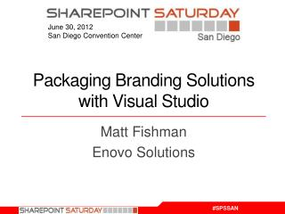Packaging Branding Solutions with Visual Studio