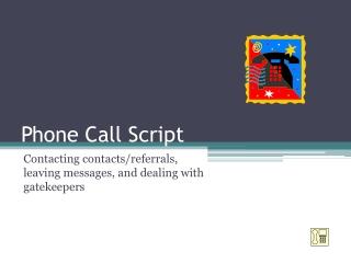 Phone Call Script