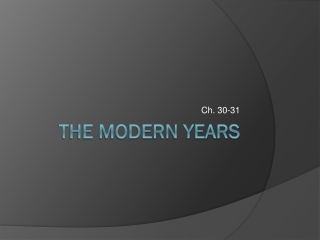 The Modern Years