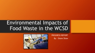 Environmental Impacts of Food Waste in the WCSD