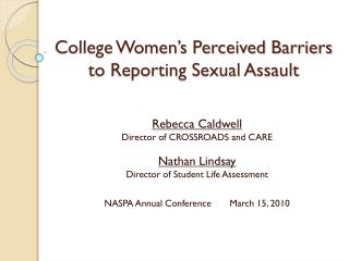 College Women�s Perceived Barriers to Reporting Sexual Assault