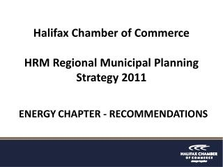 Halifax Chamber of Commerce HRM  Regional  Municipal Planning Strategy 2011