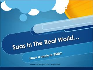 Saas  in The Real World�