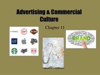 Advertising & Commercial Culture