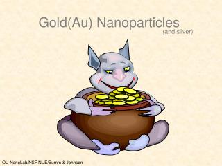 goldau nanoparticles  and silver